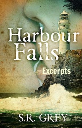 Harbour Falls Excerpts by SRGrey