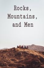 Rocks, Mountains, and Men by thatmuslim