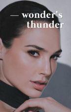 Wonder's Thunder  ϟ  𝐓𝐡𝐨𝐫 | 1 by -dragondreamer