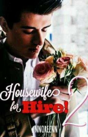 Housewife For Hire! 2: Tonight, My Wife... by NNOREENN