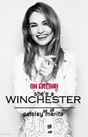 She's A Winchester (ON HOLD) by empatheticElephantom