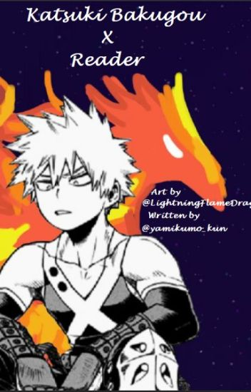 Tell Me Everything Bakugou Katsuki X Reader By Lordsister On