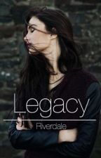 Legacy | Riverdale by discoveringlilac