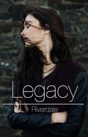 Legacy | Riverdale by longnightswriting