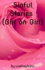 Sinful Stories (Girl on Girl) by WePlayToSin