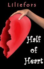 Half of Heart by liliefors