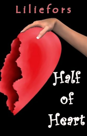 Half of Heart