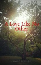 A Love Like No Other by covencth