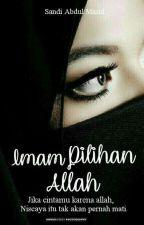 Imam Pilihan Allah by SA__Mazidd