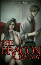 The Dragon Lady by ToWriteToCreate