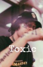 toxic || lil xan ✔️ by yikeslizcth