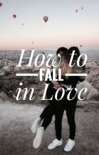 How to Fall in Love (girlxgirl) by Kaitlee_