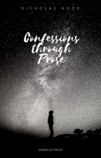 Confessions Through Prose by ethereal_panacea