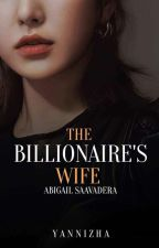 The Bilionare's Wife MTME book 2 by yannizha