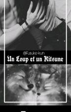 L'Alpha et la Kitsune insensible (En Réécriture) by Fusuke-kun