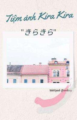 Đọc truyện Tiệm ảnh Kira Kira - An Devy
