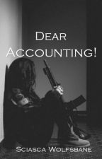 DEAR ACCOUNTING! by Sciasca