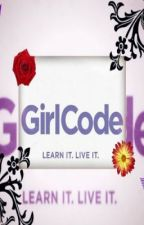 GIRL CODE [A Memory] by TheWeirdPhilosopher
