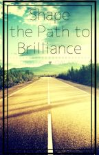 Shape the Path to Brilliance • How to perfectly plan a story by Digital-Galaxy