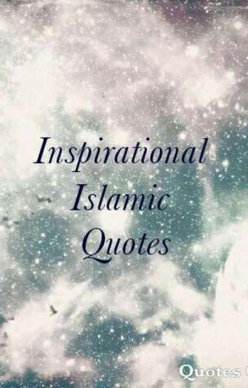 Inspirational Islamic Quotes - Saudah Mohammed - Wattpad