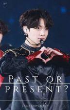 Past Or Present?(Jungkook x Reader) by Jamserror404