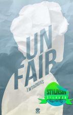 Unfair || L.S  by larrysanto