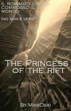 The Princess Of The Rift by MissOski