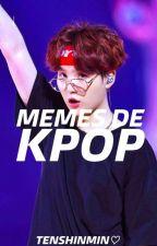 Memes Kpop by tenshinmin