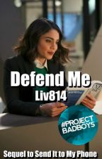Defend Me - Wattys 2018 by liv814
