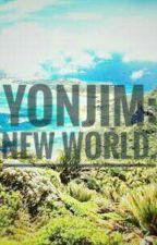 Yonjim: New World by LotusKarm
