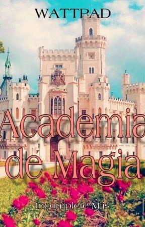 Academia De Magia by IncompleteMiis