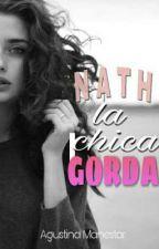 Nath, la chica gorda by Twentydragons