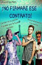 ¡NO FIRMARE ESE CONTRATO! {ruggarol} by karolissiteri