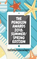 The Penguin Awards Spring/Summer Edition 2018 *OPEN* by ThePenguinAwards