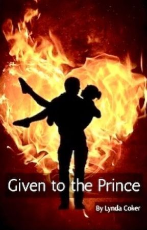GIVEN TO THE PRINCE - Sheiks of Ahalamin - Book One by LyndaCoker
