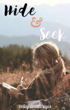 Hide & Seek by enlightened_eyes