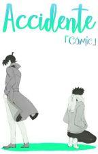 Accidente「Cómic」 by Nozomi00