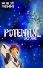 potential ; lance x reader ; voltron  by casa-no-va