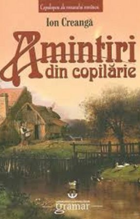Amintiri din copilarie - Ion  Creanga by Dariuta22