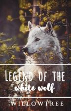 Legend of the White Wolf by willowtree147