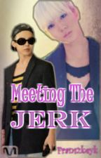 Meeting The JERK (boyxboy) by Fransweeeety