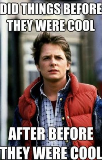 (-Back to the future memes-)