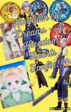 Kingdom of Dreams - Kingdom Hearts Fanfic by ThunderbirdQueen