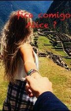 Fica Comigo Alice ?  by Chrislany_01