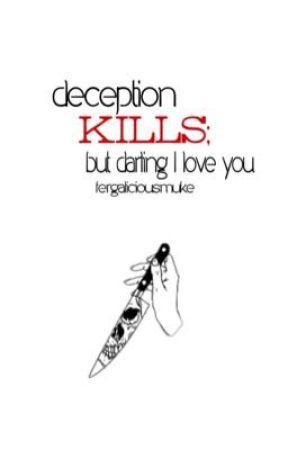 Deception kills; but darling I love you  cake by fergaliciousmuke