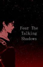 Fear The Talking Shadows | Ereri by spiinka