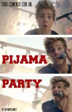 Pijama Party [Luke Hemmings] ||PAUSADA|| by notnowjames