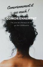 Comoriennement et ses veuch | RT_BK by Comoriennement