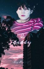 Sugar daddy || Min Yoongi x you FF by Miasiyer