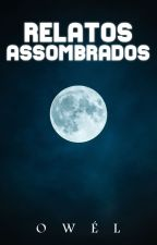 Relatos Assombrados by theowel